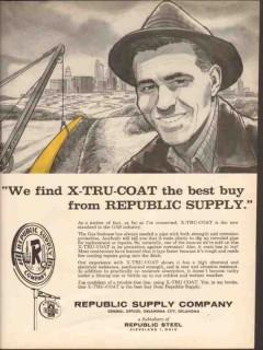 Republic Supply Company 1962 Vintage Ad Oil Gas Industry X-Tru-Coat