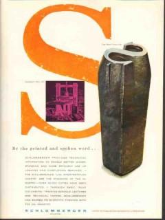 Schlumberger 1962 Vintage Ad Oil Drilling Logging Printed Spoken Word