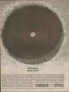 Timken Roller Bearing Company 1962 Vintage Ad Oil Drilling Deep Well
