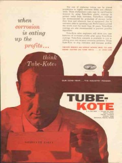 Tube-Kote Inc 1962 Vintage Ad Oil Pipe Coating Corrosion Eating Profit