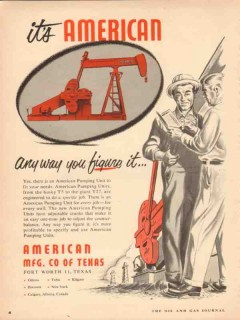 American Mfg Company TX 1953 Vintage Ad Oil Pumping Units Figure It