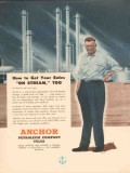 Anchor Petroleum Company 1953 Vintage Ad Oil Get Sales On Stream Gas