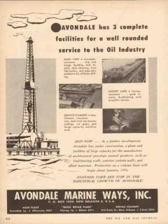 Avondale Marine Ways 1953 Vintage Ad Oil Industry Complete Facilities