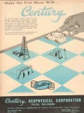Century Geophysical Corp 1953 Vintage Ad Oil Seismic Make First Move