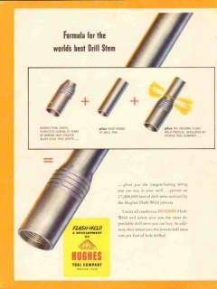 Hughes Tool Company 1953 Vintage Ad Oil Field Drill Stem Worlds Best