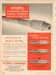 Hydril Company 1953 Vintage Ad Drill Pipe Pressure-Weld Joining Metals