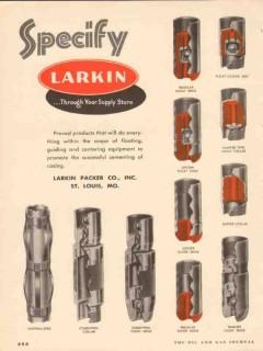 Larkin Packer Company 1953 Vintage Ad Oil Field Float Casing Specify