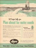 Layne Bowler Inc 1953 Vintage Ad Oil Field Water Needs Plan Ahead