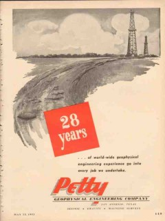 Petty Geophysical Engineering Company 1953 Vintage Ad Oil Gas 28 Years