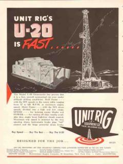 Unit Rig Equipment Company 1953 Vintage Ad Oil Rig U-20 Fast Drawwork