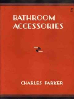Charles Parker Company 1938 Vintage Catalog Bathroom Accessories