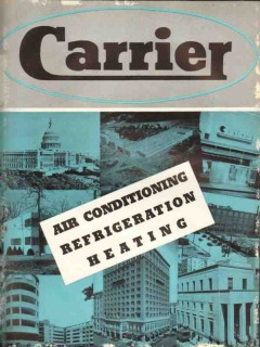 Carrier Corp 1938 Vintage Catalog Heat Air Conditioning Refrigeration