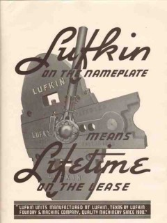 Lufkin Foundry Machine Company 1936 Vintage Ad Oil Well Pump Nameplate