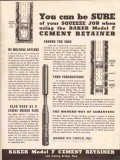 Baker Oil Tools Inc 1936 Vintage Ad Sure Squeeze Job Cement Retainer