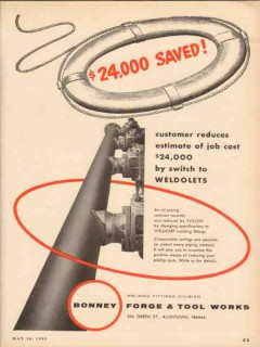 Bonney Forge Tool Works 1955 Vintage Ad Weldolets Fittings Saved Cost