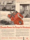Chrysler Corp 1955 Vintage Ad Oil Field Petroleum Engine Powers Pumps
