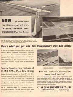 Clear Span Engineering Company 1955 Vintage Ad Oil Pipe Line Bridge