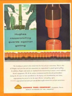 Hughes Tool Company 1955 Vintage Ad Oil Field Copperplating Galling