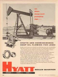 Hyatt Roller Bearing Company 1955 Vintage Ad Oil Pumping Rigs Alten