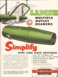 Ladish Company 1955 Vintage Ad Oil Pipe Line Gate Settings Headers