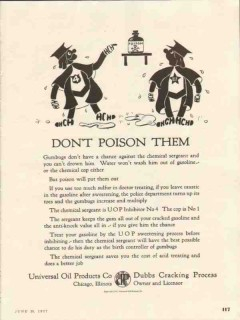 Universal Oil Products Company 1937 Vintage Ad Gasoline Poison Gumbug