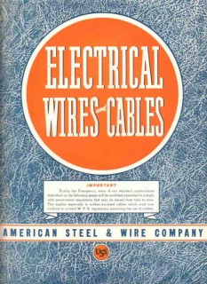 American Steel Wire Company 1943 Vintage Catalog Electrical Cables
