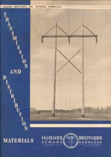 Hughes Brothers Inc 1948 Vintage Catalog Transmission Distribution