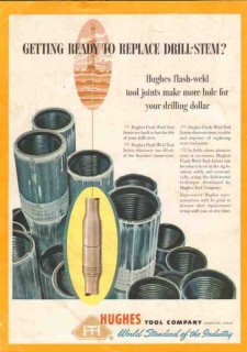 Hughes Tool Company 1950 Vintage Ad Oil Drill-Stem Flash Weld Joints