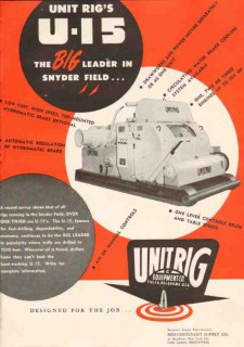 Unit Rig Equipment Company 1950 Vintage Ad Oil Rig Snyder Field Leader