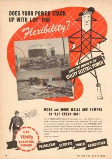 Petroleum Electric Power Assoc 1950 Vintage Ad Oil Field Flexibility