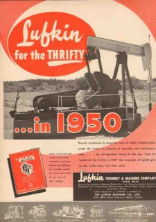 Lufkin Foundry Machine Company 1950 Vintage Ad Oil Pump Units Thrifty