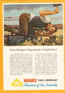 Hughes Tool Company 1950 Vintage Ad Oil Field Kent Morgan Exploration