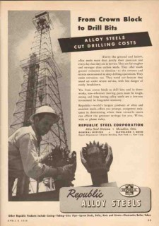 Republic Steel Corp 1950 Vintage Ad Oil Field Crown Block Drill Bits