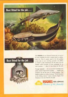 Hughes Tool Company 1950 Vintage Ad Oil Drilling Remora Best Fitted