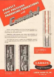 Larkin Packer Company 1950 Vintage Ad Oil Field Cementrol Low Pressure