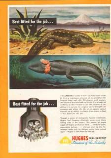 Hughes Tool Company 1950 Vintage Ad Oil Field Drilling Axolotl Job