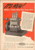 Aldrich Pump Company 1950 Vintage Ad New Stroke Direct Flow Low Cost