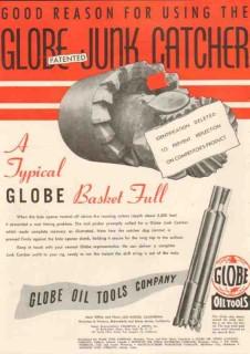 Globe Oil Tools Company 1950 Vintage Ad Drilling Junk Catcher Basket