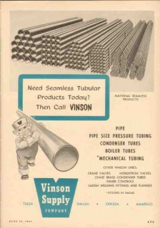 Vinson Supply Company 1953 Vintage Ad Oil Seamless Tubular Products