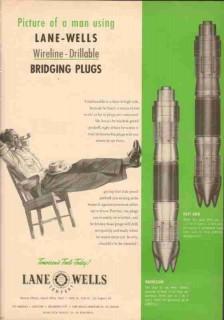 Lane-Wells Company 1953 Vintage Ad Oil Field Drillable Bridging Plugs
