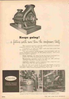 Carrier Corp 1953 Vintage Ad Keeps Going Centrifugal Compressors