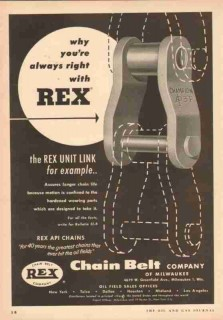 Chain Belt Company 1953 Vintage Ad Oil Field Rex Unit Link Longer Life
