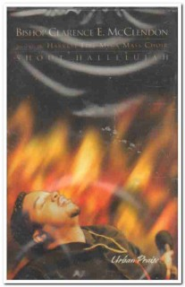 bishop clarence e mcclendon - shout hallelujah sealed cassette tape