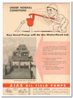 Ajax Iron Works 1959 Vintage Ad Normal Conditions Pump Waterflood Job