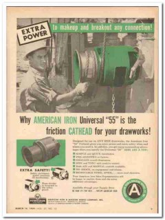 American Iron Machine Works 1959 Vintage Ad Oil Universal 55 Drawworks