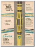 Baker Oil Tools Inc 1959 Vintage Ad More Primary Cementing Equipment