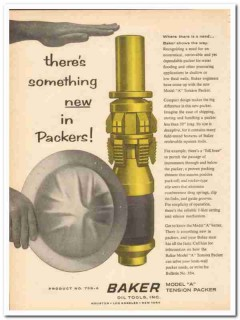 Baker Oil Tools Inc 1959 Vintage Ad Something New Tension Packer