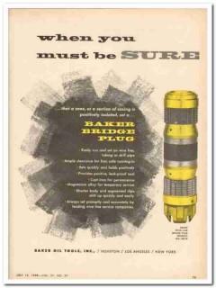 Baker Oil Tools Inc 1959 Vintage Ad Sure Wire Line Bridge Plug