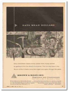 Brown Root Inc 1959 Vintage Ad Oil Days Mean Dollars Early Completion