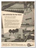 Hill Hubbell Company 1959 Vintage Ad Oil Pipe Protection Projects